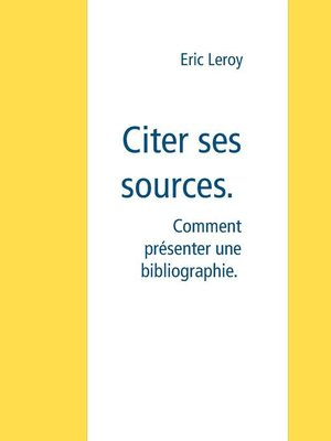 cover image of Citer ses sources.
