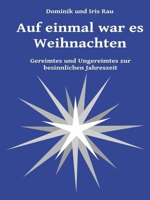 cover image of Auf einmal war es Weihnachten