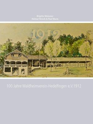 cover image of 100 Jahre Waldheimverein-Hedelfingen e.V.1912