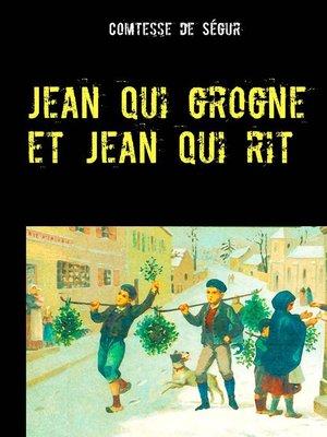 cover image of Jean qui grogne et Jean qui rit