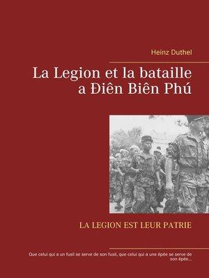 cover image of La Legion et la bataille a Ðiên Biên Phú