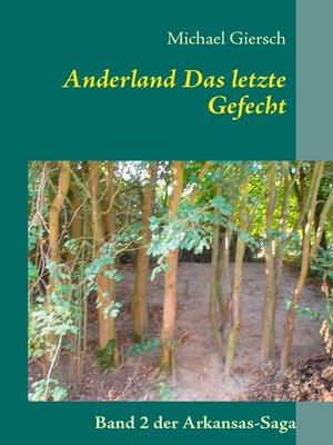 cover image of Anderland  Das letzte Gefecht