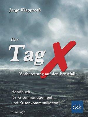 cover image of Der Tag X--Vorbereitung auf den Ernstfall