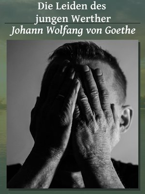 cover image of Die Leiden des jungen Werther