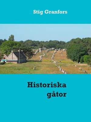 cover image of Historiska gåtor