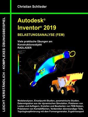 cover image of Autodesk Inventor 2019--Belastungsanalyse (FEM)