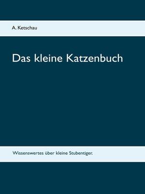 cover image of Das kleine Katzenbuch