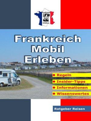cover image of Frankreich-Mobil-Erleben
