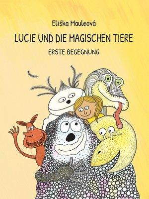 cover image of Lucie und die magischen Tiere
