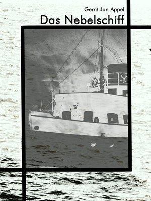 cover image of Das Nebelschiff