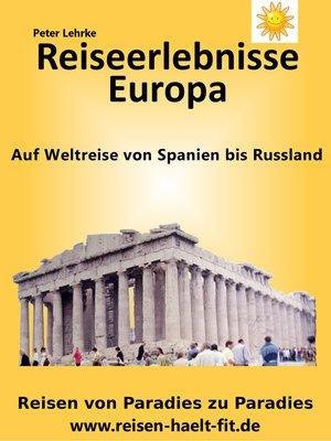 cover image of Reiseerlebnisse Europa