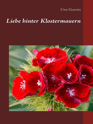 cover image of Liebe hinter Klostermauern