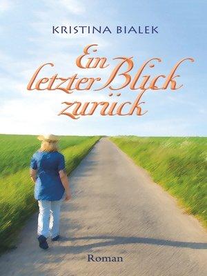 cover image of Ein letzter Blick zurück