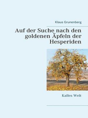 cover image of Auf der Suche nach den goldenen Äpfeln der Hesperiden