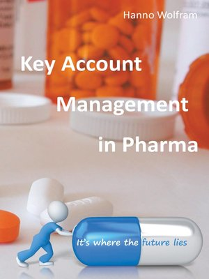 cover image of Key Account Management in Pharma