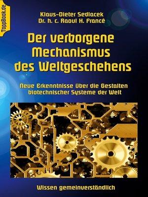 cover image of Der verborgene Mechanismus des Weltgeschehens