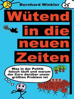 cover image of Wütend in die neuen Zeiten