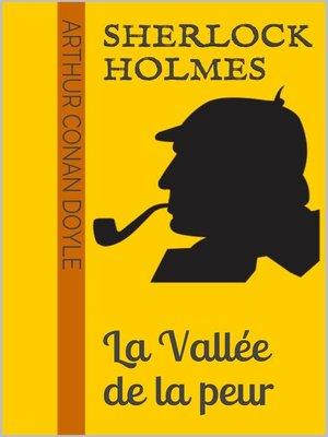 cover image of Sherlock Holmes--La Vallée de la peur