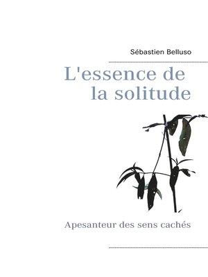 cover image of L'essence de la solitude