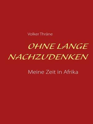 cover image of Ohne lange nachzudenken