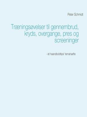 cover image of Træningsøvelser til gennembrud, kryds, overgange, pres og screeninger
