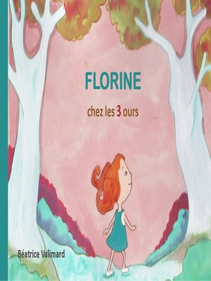 cover image of Florine chez les 3 ours