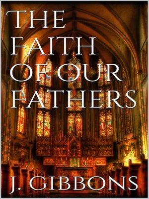 cover image of The Faith of Our Fathers