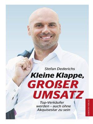 cover image of Kleine Klappe GROßER UMSATZ