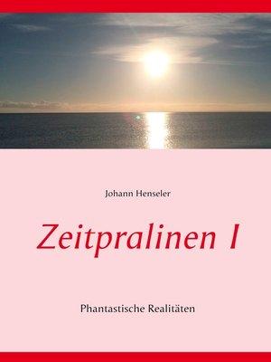 cover image of Zeitpralinen I
