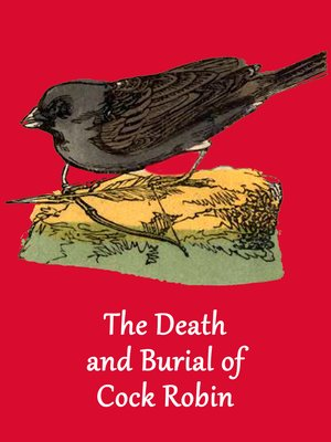 cover image of The Death and Burial of Cock Robin