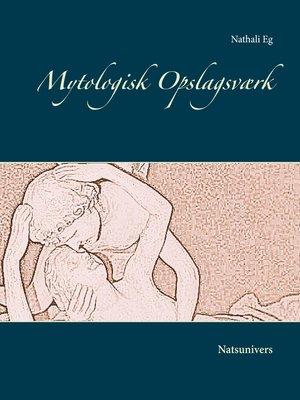cover image of Mytologisk Opslagsværk