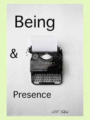 cover image of Being and Presence