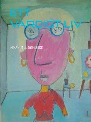 cover image of Ett värdigt liv