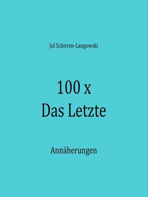 cover image of 100 x Das Letzte