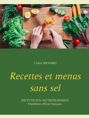 cover image of Recettes et menus sans sel