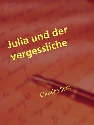 cover image of Julia und der vergessliche Ex