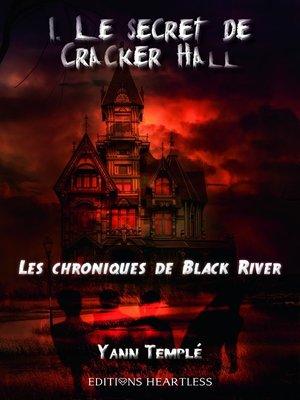 cover image of Tome 1: Le secret de Cracker Hall