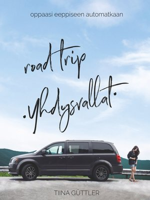 cover image of Road Trip --Yhdysvallat