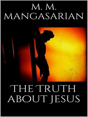 cover image of The Truth About Jesus