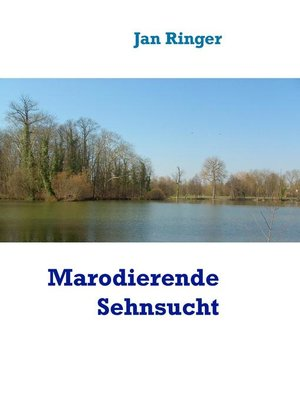 cover image of Marodierende Sehnsucht