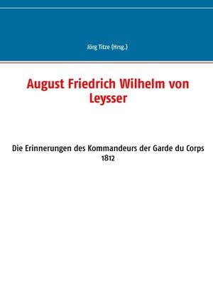 cover image of August Friedrich Wilhelm von Leysser