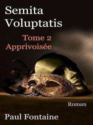 cover image of Semita voluptatis t2