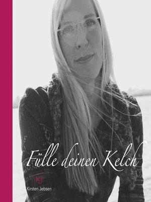 cover image of Fülle deinen Kelch
