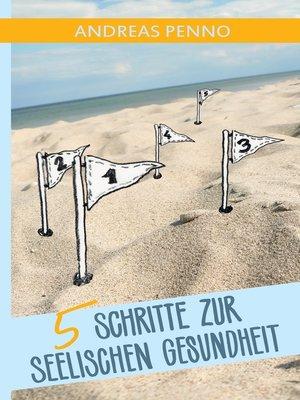 cover image of 5 Schritte zur seelischen Gesundheit