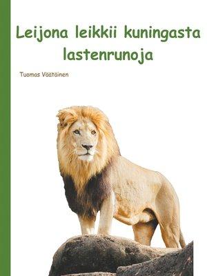 cover image of Leijona leikkii kuningasta
