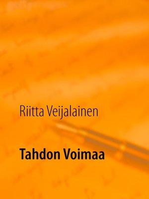 cover image of Tahdon Voimaa