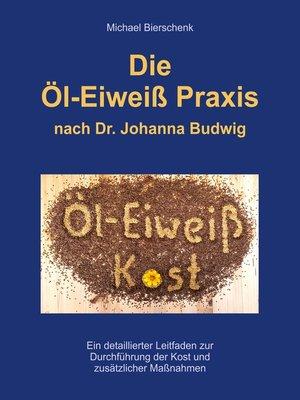 cover image of Die Öl-Eiweiß Praxis