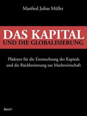 cover image of Das Kapital und die Globalisierung