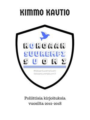 cover image of Kokoaan Suurempi Suomi