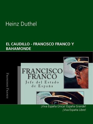 cover image of EL CAUDILLO --FRANCISCO FRANCO Y BAHAMONDE